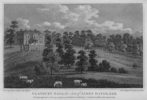 Claybury Hall, the seat of James Hatch. Illustration for London being an accurate History and Description of the British Metropolis and its Neighbourhood by David Hughson (J Stratford, 1809).