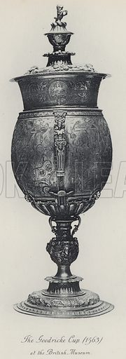 The Goodricke Cup (1563) at the British Museum. Illustration for Old English Plate by Wilfred Joseph Cripps (11th edn, John Murray, 1926).  Work first published in 1878.