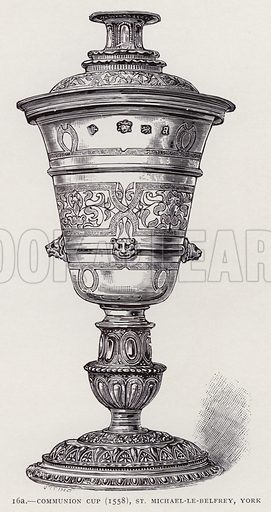 Communion Cup (1558), St Michael-le-Belfrey, York. Illustration for Old English Plate by Wilfred Joseph Cripps (11th edn, John Murray, 1926).  Work first published in 1878.