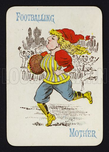 Footballing, Mother. Illustration for one of a set of Old Maid playing cards. Late 19th or early 20th century.
