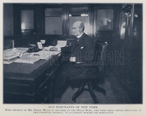 Old Merchants of New York. Rare portrait of Mr Ogden Mills at his desk in the Mills Building, the first great office structure in the financial district. It is already marked for demolition. Illustration for Valentine's Manual of Old New York, No 5, New Series, 1921.