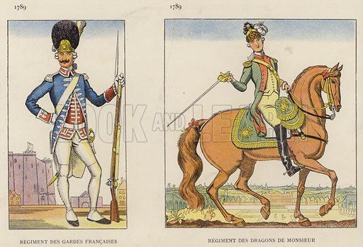 Regiment Des Gardes Francaises, 1789; Regiment Des Dragons De Monsieur, 1789. Illustration for Nos Soldats du Siecle by Caran D'Ache (E Plon, c 1900).