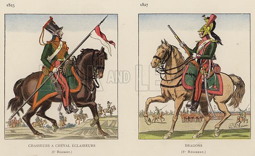 Chasseurs A Cheval Eclaireurs, 6e Regiment, 1825; Dragons, 8e Regiment, 1827. Illustration for Nos Soldats du Siecle by Caran D'Ache (E Plon, c 1900).