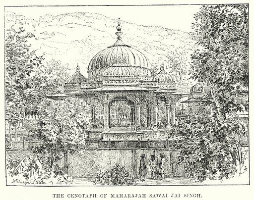 The Cenotaph of Maharajah Sawai Jai Singh. Illustration for Picturesque India, A Handbook for European Travellers (George Routledge, 1898).  Illustrations drawn by John Pedder (1850-1929), H Sheppard Dale (1852-1921), and H H Stanton (fl 1880-1905).
