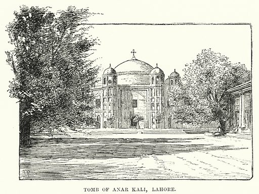 Tomb of Anar Kali, Lahore. Illustration for Picturesque India, A Handbook for European Travellers (George Routledge, 1898).  Illustrations drawn by John Pedder (1850-1929), H Sheppard Dale (1852-1921), and H H Stanton (fl 1880-1905).