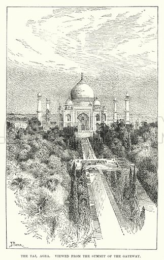 The Taj, Agra. Viewed from the Summit of the Gateway. Illustration for Picturesque India, A Handbook for European Travellers (George Routledge, 1898).  Illustrations drawn by John Pedder (1850-1929), H Sheppard Dale (1852-1921), and H H Stanton (fl 1880-1905).
