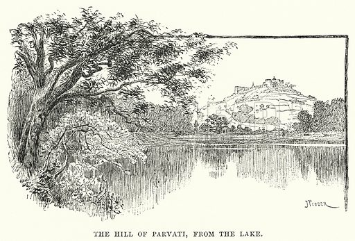 The Hill of Parvati, from the Lake. Illustration for Picturesque India, A Handbook for European Travellers (George Routledge, 1898).  Illustrations drawn by John Pedder (1850-1929), H Sheppard Dale (1852-1921), and H H Stanton (fl 1880-1905).