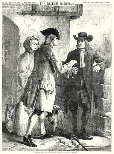 Thomas Guy and the Bridal Pair on Old London Bridge. Illustration for The British Workman, 1 March 1865.