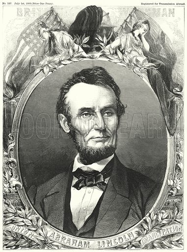 Abraham Lincoln. Illustration for The British Workman, 1 July 1865.