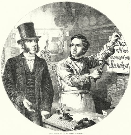 """""""This shop will not be opened on Sundays."""" Illustration for The British Workman, 1 April 1867."""