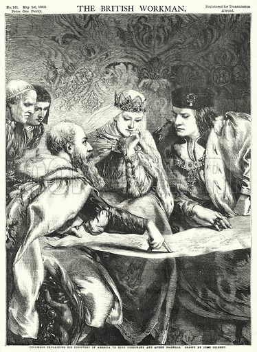 Columbus explaining his Discovery of America to King Ferdinand and Queen Isabella. Illustration for The British Workman, 1 May 1868.