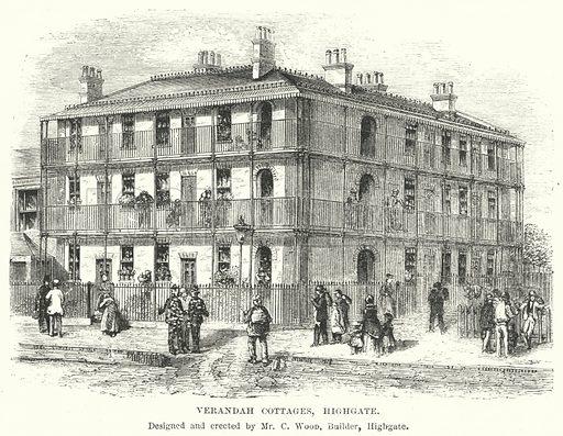 Verandah Cottages, Highgate. Designed and erected by Mr C Wood, Builder, Highgate. Illustration for The British Workman, 1 February 1869.