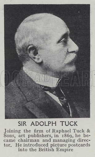 Sir Adolph Tuck. Illustration for Harmsworth's Business Encyclopedia and Commercial Educator (c 1926).