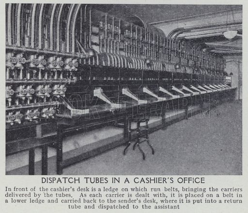 Dispatch tubes in a cashier's office. Illustration for Harmsworth's Business Encyclopedia and Commercial Educator (c 1926).