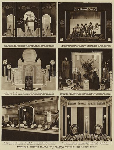 Background, Effective examples of a powerful factor in good window display. Illustration for Harmsworth's Business Encyclopedia and Commercial Educator (c 1926).
