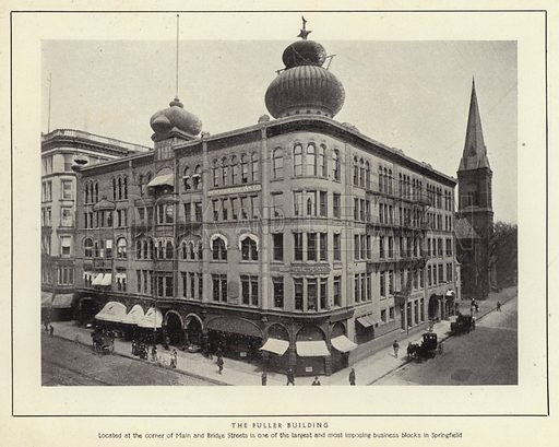 The Fuller Building. Located at the corner of Main and Bridge Streets in one of the largest and most imposing business blocks in Springfield. Illustration for Springfield, The City of Homes (L H Nelson, c 1900).