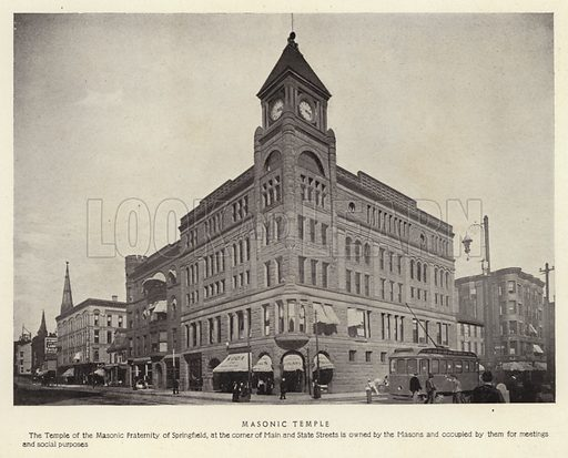 Masonic Temple. The Temple of the Masonic Fraternity of Springfield, at the corner of Main and State Streets is owned by the Masons and occupied by them for meetings and social purposes. Illustration for Springfield, The City of Homes (L H Nelson, c 1900).