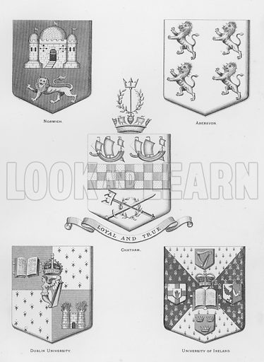 Norwich; Aberavon; Chatham; Dublin University; University of Ireland. Illustration for The Book of Public Arms, A Cyclopaedia, by Arthur Charles Fox-Davies and M E B Crookes (Jack, 1894).