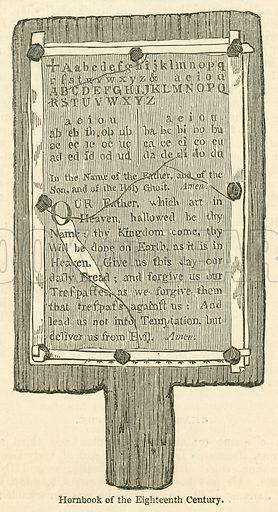 Hornbook of the Eighteenth Century. Illustration for School-Days of Eminent Men by John Timbs (new edn, Lockwood, c 1899).