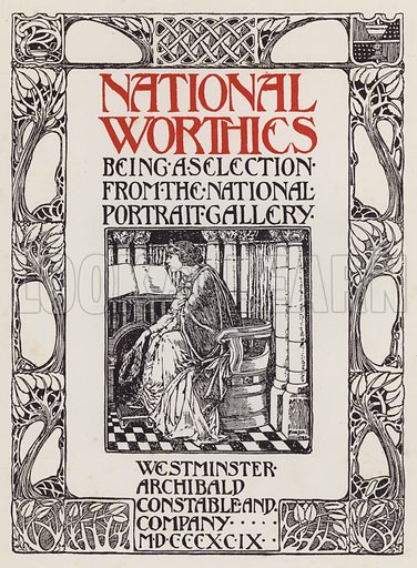 Title-page illustration for National Worthies being a selection from the National Portrait Gallery (Archibald Constable, 1899).