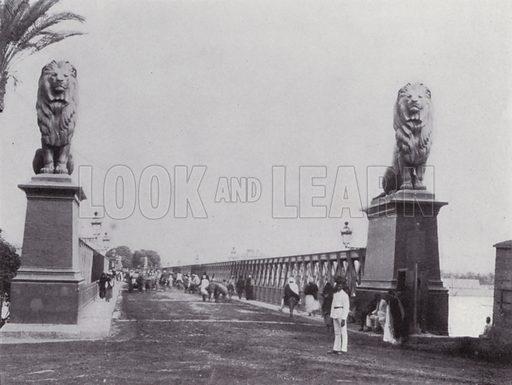 Entrance of the Kasr-El-Nile Bridge. Illustration for Souvenir of Egypt (George Ch Dovas, 1898).