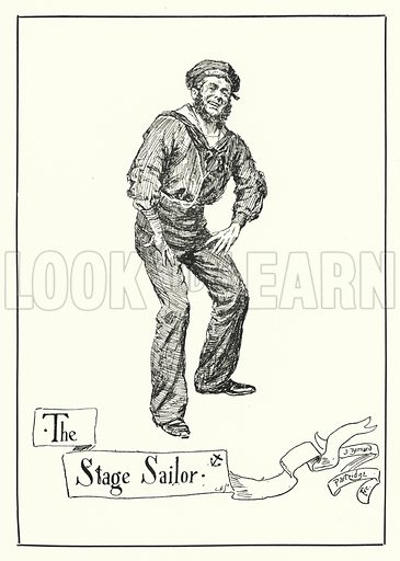 The Stage Sailor. Illustration for Stage-Land: Curious Habits and Customs of its Inhabitants described by Jerome K Jerome, drawn by J Bernard Partridge (Chatto and Windus, 1890).