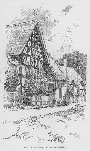 Abbots Morton, Worcestershire. Illustration for The Charm of the English Village by P H Ditchfield (Batsford, 1908).