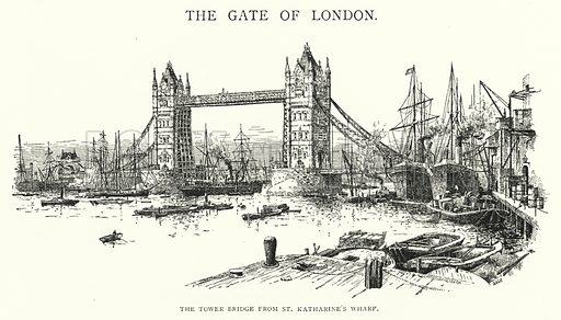 The Tower Bridge from St Katharine's Wharf. Illustration for The Leisure Hour (1894).