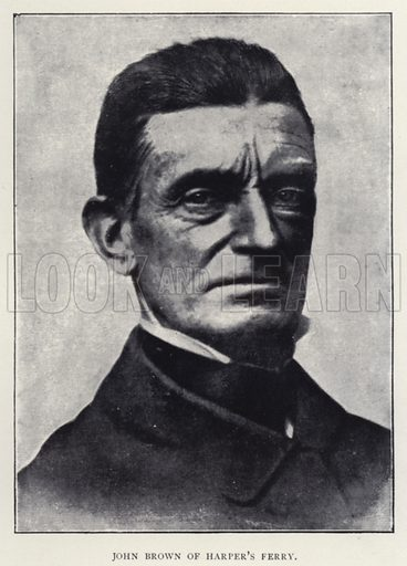 John Brown of Harper's Ferry. Illustration for The Struggle for Freedom or The Slave in History by William Stevens (Religious Tract Society, c 1900).