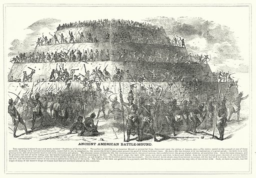 Ancient American Battle-Mound. Illustration for The United States Magazine, Vol I (J M Emerson, nd).