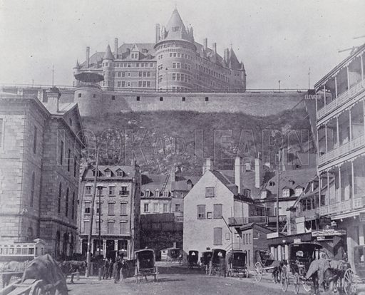 The Chateau Frontenac, Quebec. Illustration for Canada, Photographic Views of Our Country (Art Company, c 1895).