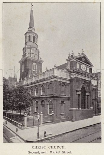 Christ Church, Second, near Market Street. Illustration for Fifty Glimpses of Philadelphia and Vicinity (Rand McNally, 1898).