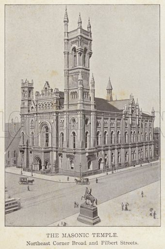 The Masonic Temple, Northeast Corner Broad and Filbert Streets. Illustration for Fifty Glimpses of Philadelphia and Vicinity (Rand McNally, 1898).