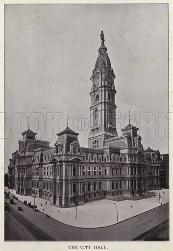 The City Hall. Illustration for Fifty Glimpses of Philadelphia and Vicinity (Rand McNally, 1898).