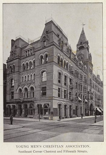 Young Men's Christian Association, Southeast Corner Chestnut and Fifteenth Streets. Illustration for Fifty Glimpses of Philadelphia and Vicinity (Rand McNally, 1898).