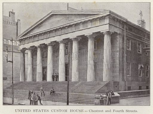 United States Custom House, Chestnut and Fourth Streets. Illustration for Fifty Glimpses of Philadelphia and Vicinity (Rand McNally, 1898).