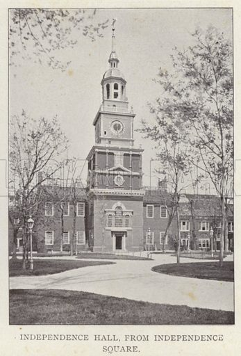 Independence Hall, from Independence Square. Illustration for Fifty Glimpses of Philadelphia and Vicinity (Rand McNally, 1898).