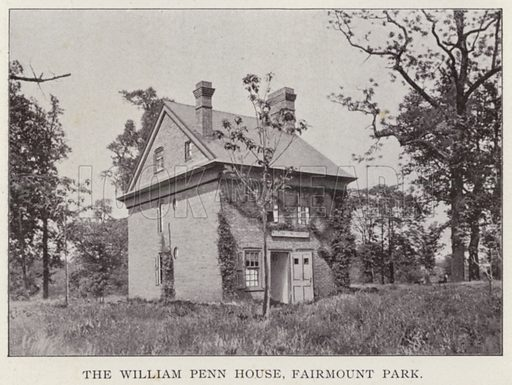 The William Penn House, Fairmount Park. Illustration for Fifty Glimpses of Philadelphia and Vicinity (Rand McNally, 1898).