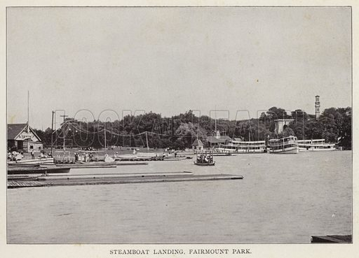 Steamboat Landing, Fairmount Park. Illustration for Fifty Glimpses of Philadelphia and Vicinity (Rand McNally, 1898).