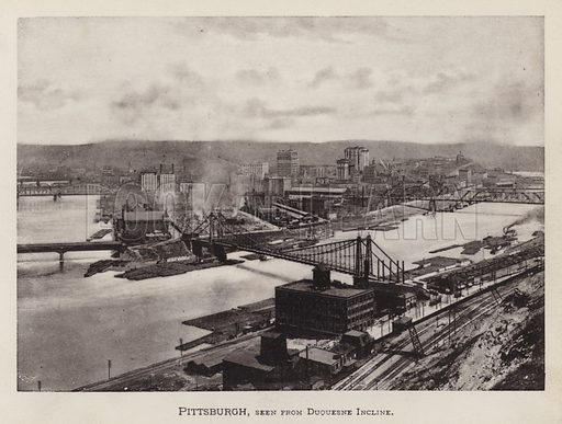 Pittsburgh, seen from Duquesne Incline. Illustration for Souvenir of Pittsburgh, Pa (np, c 1895).