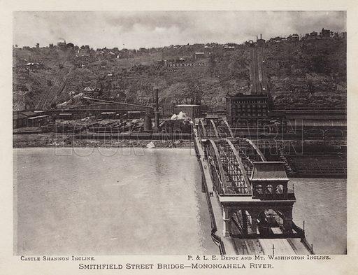 Smithfield Street Bridge, Monongahela River. Illustration for Souvenir of Pittsburgh, Pa (np, c 1895).
