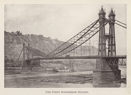 The Point Suspension Bridge. Illustration for Souvenir of Pittsburgh, Pa (np, c 1895).