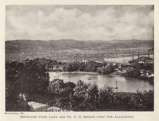 Highland Park Lake and Pennsylvania RR Bridge over the Allegheny. Illustration for Souvenir of Pittsburgh, Pa (np, c 1895).
