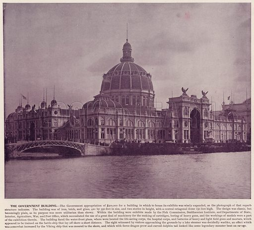 The Government Building. Illustration for The Magic City, a Massive Portfolio of Original Photographic Views of the Great World's Fair edited by J W Buel (Historical Publishing, 1894).