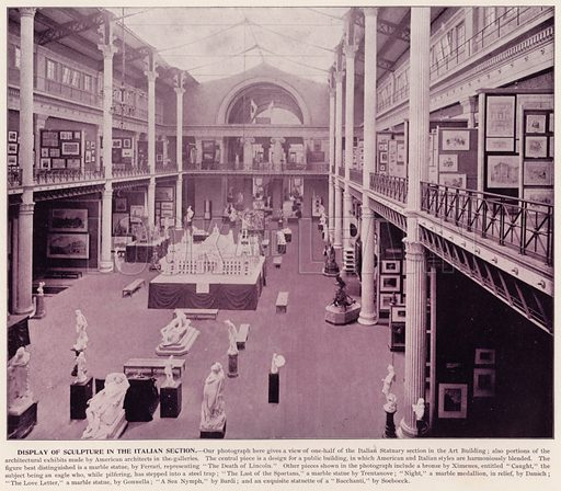 Display of Sculpture in the Italian Section. Illustration for The Magic City, a Massive Portfolio of Original Photographic Views of the Great World's Fair edited by J W Buel (Historical Publishing, 1894).