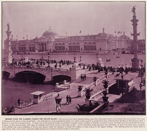 Bridge over the Lagoon, facing the Grand Basin. Illustration for The Magic City, a Massive Portfolio of Original Photographic Views of the Great World's Fair edited by J W Buel (Historical Publishing, 1894).