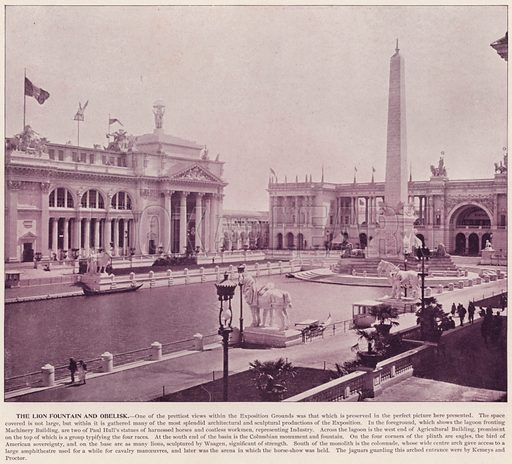 The Lion Fountain and Obelisk. Illustration for The Magic City, a Massive Portfolio of Original Photographic Views of the Great World's Fair edited by J W Buel (Historical Publishing, 1894).