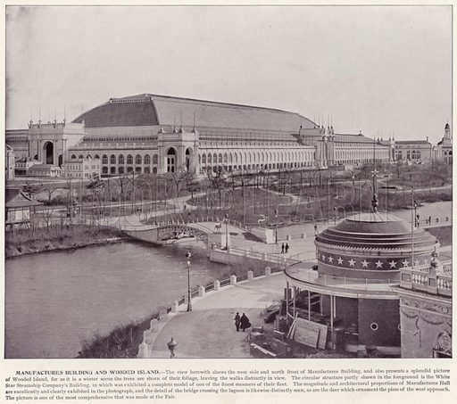 Manufactures Building and Wooded Island. Illustration for The Magic City, a Massive Portfolio of Original Photographic Views of the Great World's Fair edited by J W Buel (Historical Publishing, 1894).