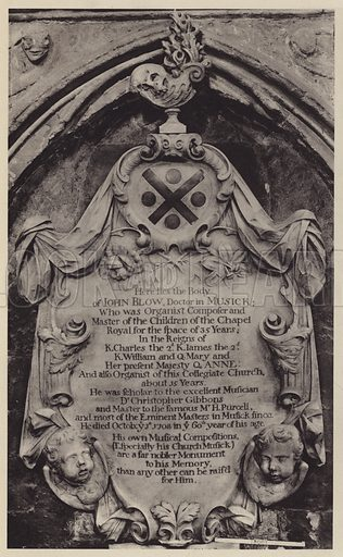 Tablet to Dr John Blow, Organist, 1708. Illustration for Westminster Abbey and St Margaret's Church by Albert Edward Bullock (J Tiranti, 1920).  Gravure printed.