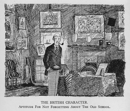 The British character; aptitude for not forgetting about the old school. Illustration for Most of US are Absurd by Pont (Collins, 1946).